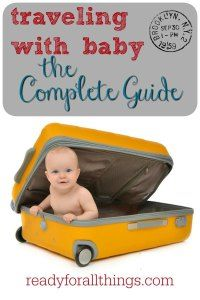 A vacation with a baby doesn't have to be difficult when you know the right tips and tricks. Travel can be a breeze if you follow this guide full of tips for packing, flying, and road trips with a baby.