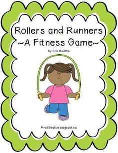 Runners and Rollers Fitness Activities by Mrs. Beattie's Classroom