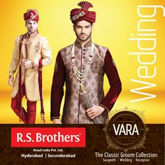 #RSBrothers presenting #VARA – The Classic Groom Wedding Collection, Available at all your nearest R.S.Brothers Malls, Celebrate your precious Wedding moments with our exclusive VARA collections.