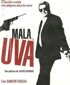 Mala Uva. Director Javier Domingo.