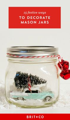 Upgrade your holiday decor with these festive mason jar decorations.