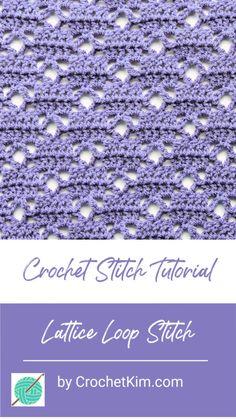 Crochet stitches 315322411411450513 - Lattice Loop CrochetKim Free Crochet Stitch Tutorial Source by Crochet Afghans, Crochet Stitches Free, Crochet Poncho Patterns, Crochet Hook Sizes, Tunisian Crochet, Crochet Shawl, Stitch Patterns, Crochet Stitches For Blankets, Different Crochet Stitches