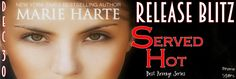 Sapphyria's Steamy Book Reviews: Release Day: Served Hot (Best Revenge, Book #2) by...