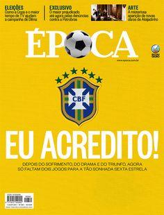 Edição 840 - Eu acredito! - http://epoca.globo.com/vida/copa-do-mundo-2014/noticia/2014/07/como-o-felipao-bvirou-o-jogob.html