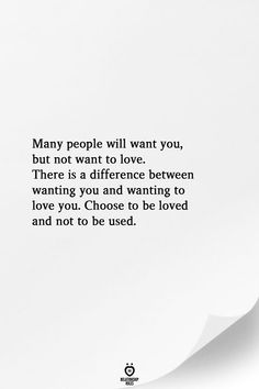Many People Will Want You, But Not Want To Love.