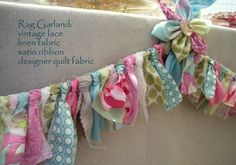 rag garland, maybe make with left over scraps from kaydence bedding!
