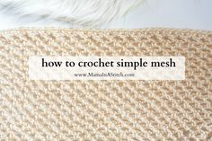 #crochet, tutorial, stitch, technique, simple mesh stitch, #haken, steek, techniek, simple mesh steek, #haakpatroon