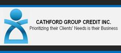 Cathford Group Credit Inc.: Prioritizing their Clients' Needs is their Business. Visit our website @ http://cath-fordgroup.com/ and our blog @ http://cath-fordgroup.com/blog/