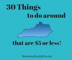 Affordable Kentucky family fun! 30 things to do around Kentucky that are $5 or less. Also great for field trips or homeschool trips. #kentucky #fieldtrips #homeschool