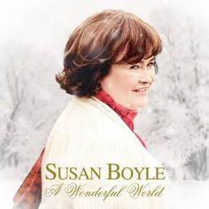 Susan Boyle - A Wonderful World | 2016 | MP3 Artist: Susan...