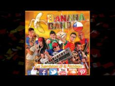 Banana Band Chile - El Bahiano  Nuevo Éxito de Banana Band Chile