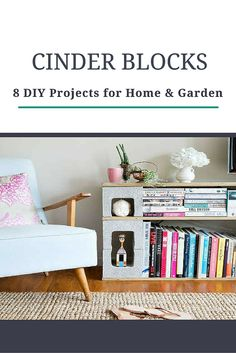 Here are 8 great ways to use cinder blocks in your home and garden. They're not just for DIY bookshelves.