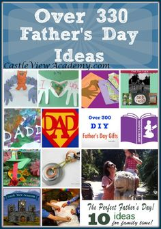 Over 300 Father's Day Ideas From Mommy Bloggers - Castle View Academy