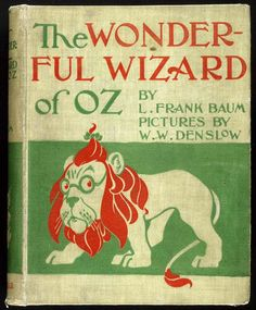 """The first edition of """"The Wonderful Wizard of Oz,"""" 1900. Description from miamiherald.com. I searched for this on bing.com/images"""