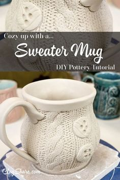 Excellent Snap Shots pottery mugs tutorial Concepts Learn how to make your own cozy sweater mug with this fun and easy step by step tutorial. Hand Built Pottery, Slab Pottery, Pottery Mugs, Ceramic Pottery, Pottery Bowls, Pottery Art, Pottery Shop, Pottery Studio, Handmade Pottery