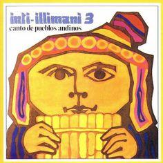 Risultati immagini per Inti-Illimani Canto de pueblos andinos (1975) Cgi, Trending Songs, Instruments, Jazz Band, Latin Music, Folk Music, Popular Music, My Memory, Tinkerbell