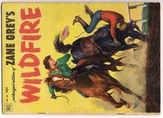 DELL FOUR COLOR 433 ZANE GREY'S WILDFIRE FCC 4C  VG+ RARE http://spain-travel-now.info/sn/re/?query=361407428814…