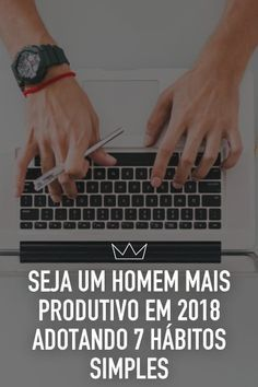 produtividade Professional Development, Personal Development, Online Marketing, Digital Marketing, Alta Performance, Men Tips, My Life Style, 19 Days, How To Become Rich