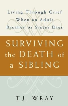 Surviving the Death of a Sibling: Living Through Grief When an Adult Brother or Sister Dies (Paperback) - Free Shipping On Orders Over $45 - Overstock.com - 3184969 - Mobile