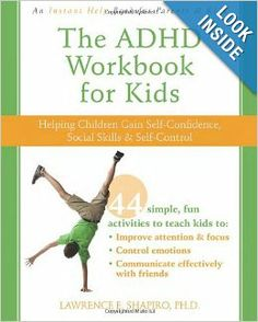 All kids with attention-deficit hyperactivity disorder (ADHD) want to manage their symptoms in order to get along better with others, build confidence, and succeed in school, but most don't have the skills they need to get their impulsive behavior under control. The ADHD Workbook for Kids offers a simple way to help children with ADHD learn these critical skills in just ten minutes a day.