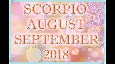 SCORPIO LOVE AUGUST + SEPTEMBER TAROT READING 2018! Scorpio Love, Aquarius Love, Tarot Horoscope, Love Tarot, Tarot Reading, Horoscopes, September, Neon Signs, Youtube