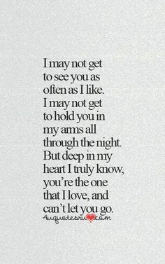 You're The One I Love And Can't Let You Go love love quotes i love you valentines day vday quotes valentines day quotes valentines day quotes and sayings quotes for valentines day valentines image quotes in love quotes