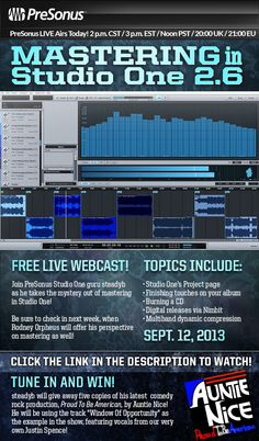 PreSonus LIVE Airs Today! Mastering in Studio One with steadyb  PreSonus LIVE Airs Today! 2 p.m. CST / 3 p.m. EST / Noon PST / 20:00 UK / 21:00 EU   http://www.presonus.com/videos/presonuslive Join PreSonus Studio One guru steadyb as he takes the mystery out of mastering in Studio One!