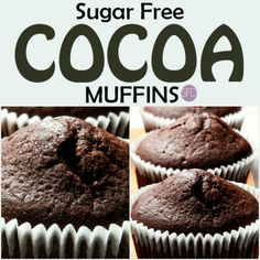 Delicious and Easy Sugar Free Cocoa Muffins Recipe: This is the recipe for Sugar Free Cocoa Muffins. This recipe can also be made gluten free or low carb as well as sugar free. Recipe For Sugar Free Banana Bread, Sugar Free Blueberry Muffins, Sugar Free Peanut Butter Cookies, Sugar Free Carrot Cake, Sugar Free Chocolate Cake, Sugar Free Deserts, Sugar Free Jello, Sugar Free Baking, Sugar Free Recipes