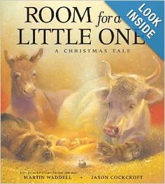 Room for a Little One: A Christmas Tale: Martin Waddell, Jason Cockcroft: 9781416925187: Amazon.com: Books