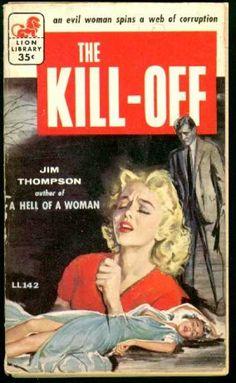 jim thompson author | Lion Books - The Kill-Off - Jim Thompson