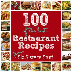 100 of the best Copycat Restaurant Recipes! Definitely pin this for later! SixSistersStuff.com