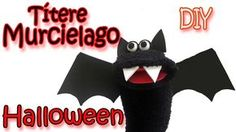 Manualidades para Halloween : Títere Murcielago - Bat sock Puppet - Manualidades para todos