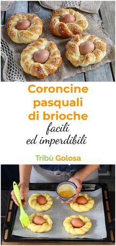 Easter crowns: the perfect brioches for breakfast!- Coroncine di Pasqua: le brioches perfette per la colazione! Easter Recipes, Holiday Recipes, Easter Dishes, Baking Party, Italian Cookies, Simply Recipes, Cupcakes, Sweet Cakes, Brunch