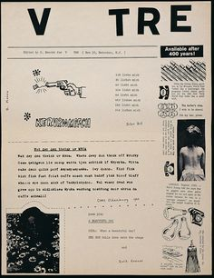 George  Brecht (editor)'s 'V TRE' from 1963. One page, printed both sides, black on newsprint. 12 3/4 x 9 3/4 in.Metuchen, N.J.. Published and edited by Brecht, later distributed by Fluxus. Contributors: Robert Morris, Diter Rot, Claes Oldenburg, Ruth Krauss. Offered by Track 16, Culver City, Calif.  Part of exhibition HERE COMES fLUxUs opening April 30th, 2016.