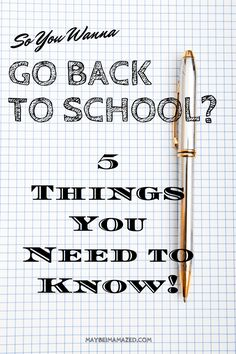 5 Things You Need to Know About Going Back to School