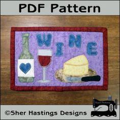 Wine Lover's Mug Rug - Wine Mini Quilt | Quilting Pattern | YouCanMakeThis.com