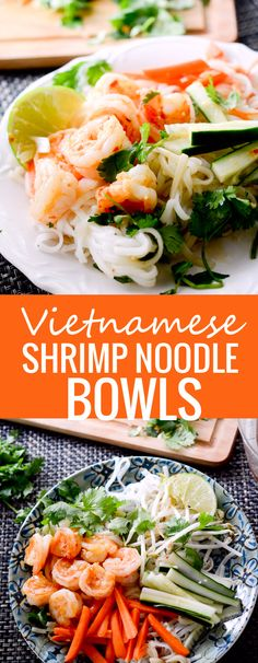 Vietnamese Shrimp Noodle Bowls -Recipe Diaries