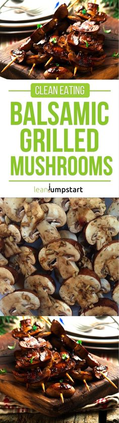 Balsamic grilled mushroom skewers: Quick clean eating recipe for the grill via @leanjumpstart