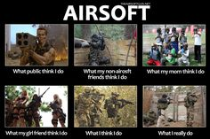 What ______ thinks I do. #airsoft