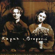 Kayah i Bregović - Kayah i Bregović  #KayahiBregovic