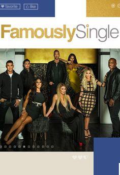 Famously Single Season 2: Famously Single Cast Announced by E!