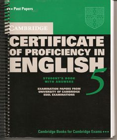 Cambridge Certificate of Proficiency in English 5 Student's Book with Answers: Examination Papers from University of Cambridge ESOL Examinations (CPE Practice Tests) Grammar Book Pdf, English Exam, Teaching English Grammar, English Book, Teaching Writing, English Class, English Lessons, English Vocabulary, English English
