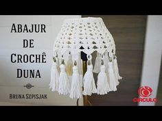 Hobbies And Crafts, Diy And Crafts, Crochet Lampshade, Shadow Art, Lamp Shades, Diy Videos, Dream Catcher, Knit Crochet, Tassels