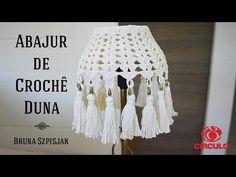 Olá Pessoal! Confira o vídeo e aprenda a fazer um lindo Abajur de Crochê feito com Duna! Espero que gostem ;)     #semprecirculo  #crochet...