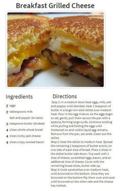 Breakfast Grilled Cheese- maybe cook the eggs as one big egg and then cut to sandwich size