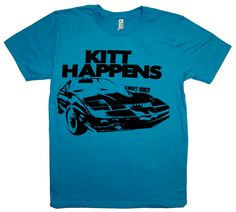 Skip the mall and all the other sites, we've brought everything you want to one great, easy-to-use spot. Let be your pop culture t-shirt hero! Kitt Knight Rider, 80 Tv Shows, Tee Shirts, Tees, Favorite Tv Shows, Shit Happens, Mens Tops, Characters, People