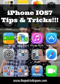 The Patriotic Pam...: Apple iPhone IOS7 Tips and Tricks