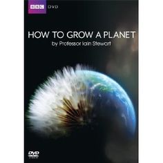 """How to Grow a Planet"". Best thing I've watched in ages, fascinating how plants paved the way!"