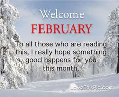 To all those months hello goodbye january february february quotes hello february hello february quotes welcome february welcome february quotes February Hello, Hello February Quotes, Welcome February, Days In February, Happy New Month Messages, Happy New Month Quotes, New Month Wishes, Good Morning Happy, Good Morning Quotes