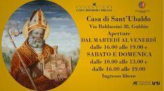 Orari di apertura Casa di Sant'Ubaldo a Gubbio Signs, Home, Aperture, Shop Signs, Sign